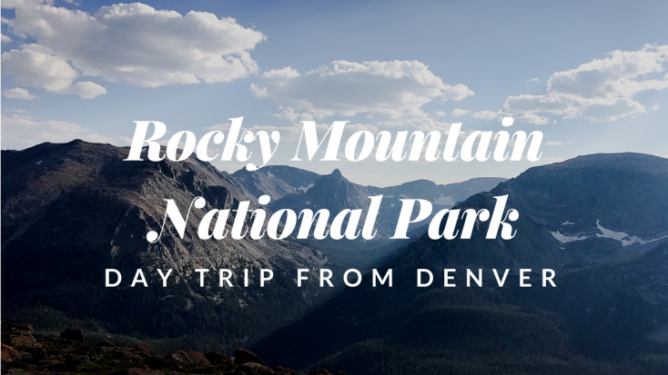 Rocky Mountain National Park Day Trip Banner